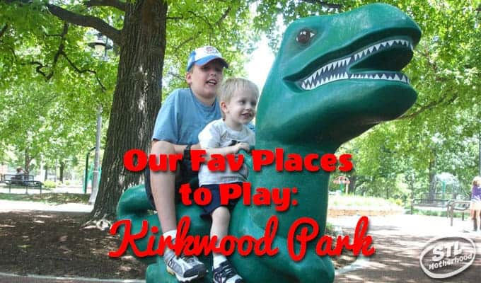 Our favorite places to play: Kirkwood Park, in St. Louis County