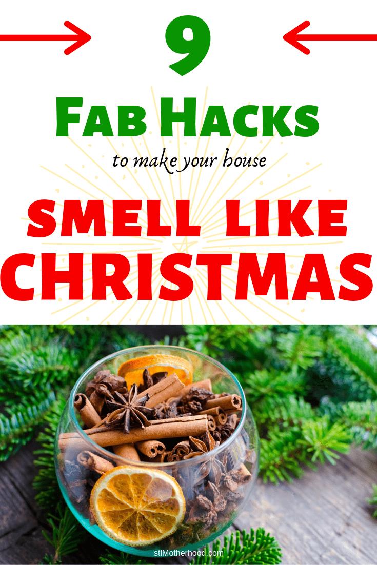 9 hacks smell like Christmas
